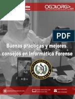 Guia de Buenas Practicas y Mejores Consejos en Informatica Forense