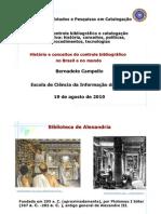 História e conceitos do controle bibliográfico no Brasil e no mundo - compac