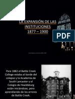 instituciones, 1877-1900