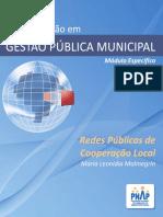 PNAP - Gestão Pública Municipal - Modulo Especifico - Redes Públicas de Cooperação Local - 3ed 2014 - WEB Atualizado