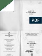 DESENHO GEOMÉTRICO PLANO-VOLUME 1-2ª EDIÇÃO-1997-CORONEL HUMBERTO GIOVANNI CALFA-EDITORA BIBLIOTECA DO EXÉRCITO.pdf