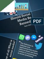 Should Social Media Be Banned