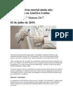 Detectado Vírus Mortal Ainda Não Identificado Na América Latina_02Jul.2019