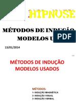 1- Métodos de Indução Modelos Usados
