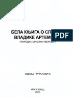 Бела Књига о Случају Владике Артемија - Зоран Чворовић