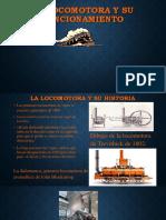La Locomotora y Su Funcionamiento