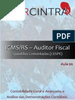 2018 ICMS RS Contabilidade Geral e Avançada Aula 00