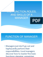 The Function,Roles, And Skills of a Manager