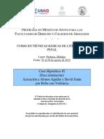 8 Caso # 2- Juicio Simulado-Curso en Técnicas Básicas Para El Litigio Oral Penal 25 Al 29 de Agosto de 2015