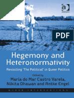 [Queer Interventions] María do Mar Castro Varela, Nikita Dhawan, Antke Engel - Hegemony and Heteronormativity_ Revisiting The Political in Queer Politics (2011, Ashgate).pdf