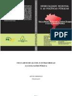 Uso e abuso de álcool e outras drogas à luz da saúde pública / Organizado por Artur Zimerman — Santo André, SP