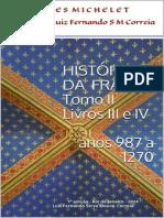 MICHELET, Jules. História da França, TOMO II, Livros III e IV (987-1270).pdf