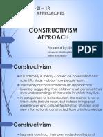 Constructivism Approach
