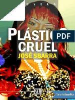 Plastico Cruel - Jose Sbarra