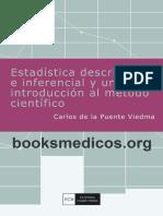 De La Puente Viedma Carlos - Estadistica Descriptiva E Inferencial Y Una Introduccion Al Metodo Cientifico.pdf