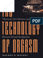 Rachel P. Maines - The Technology of Orgasm_ _Hysteria,_ the Vibrator, And Women's Sexual Satisfaction (2001, Johns Hopkins University Press)