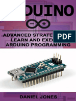 Arduino Advanced Strategies to Learn and Execute