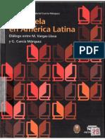 La Novela en América Latina Diálogo Entre García Márquez y Vargas Llosa