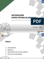 4Metología Oferta Óptima de Servicios Públicos