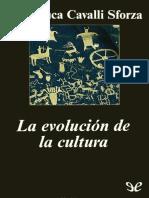 Cavalli-Sforza, Luigi Luca - La Evolucion de La Cultura [4506] (r1.1)