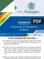 Os Serviços, Os Transportes No Brasil