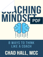 Coaching Mindset_ 8 Ways to Think Like a Coach, The - Chad W. Hall