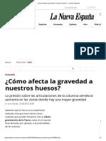 ¿Cómo Afecta La Gravedad a Nuestros Huesos_ - La Nueva España