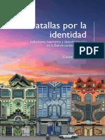 Batallas por la identidad. Indianismo, katarismo y descolonización en la Bolivia contemporánea