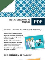 Medicina e Segurança Do Trabalho