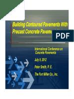 Building Contoured Pavements With Precast Concrete Pavement Slabs, 2012