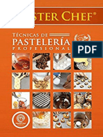 Master Chef - Tecnicas de Pasteleria  Profesional - 3ª Ed - Maussi Sebess.pdf