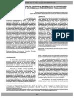 WEBER, J.; RAMOS, A. Z. Nova Divisão Internacional Do Trabalho e Terceirização Da Centralidade Da Categoria Trabalho à Flexibilização Dos Direitos Dos Trabalhadores (SETREM)