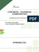 #Aula 05c - Concreto - Materiais Componentes