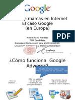El Uso de Marcas en Internet - El caso Google en Europa