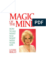 Magic of the Mind_ How to Do What You Want With Your Life - Louise Berlay.pdf