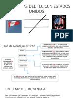 DESVENTAJAS DEL TLC CON ESTADOS UNIDOS.pptx