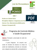 Aula 6 Programa de Controle Médico e Saúde Ocupacional (NR-7)