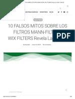 10 FALSOS MITOS SOBRE LOS FILTROS MANN-FILTER y WIXFILTERS Revela La Verdad - Swisslub.pdf