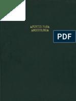 García-Bárcena, Joaquín G. - Apuntes Para Arqueología, Técnicas de Fechamiento de Interés Arqueológico- 1974