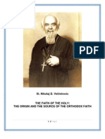 St. Nikolaj Velimirovic - The Origin and the Source of the Orthodox Church (the Faith of the Holy)