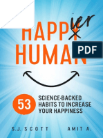Happier Human_ 53 Science-Backed Habits to Increase Your Happiness - S.J. Scott & Amit A.pdf