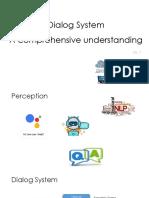DialogSystem Understanding