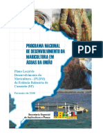 Plano Local de Desenvolvimento da Maricultura de Cananéia – PLDM Cananéia PROGRAMA NACIONAL DE DESENVOLVIMENTO DA MARICULTURA EM ÁGUAS DA UNIÃO Plano Local de Desenvolvimento da Maricultura (PLDM) da Estância Balneária de Cananéia