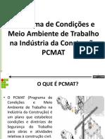Programa de Condicoes e Meio Ambiente de Trabalho Na Industria Da Construcao Pcmat 1