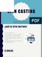 Spin Casting