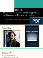 irresistible  the rise of addictive technology and the business of keeping us hooked