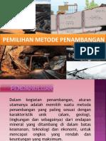 PEMILIHAN_METODE_PENAMBANGAN.pptx
