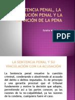 Sentencia Penal, La Ejecución Penal y La Extinción de La Pena
