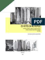 Hotéis da Metrópole - O contexto histórico urbano Cidade São Paulo através produção arquitetônica hoteleira 1940-1960 (Monteiro 2006) [245p].pdf