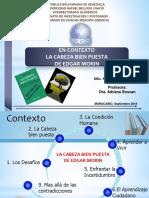 Resumen Presentación Contexto La Cabeza Bien Puesta de Edgar Morin